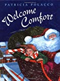 Welcome Comfort, Patricia Polacco, 0399231692