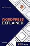 WordPress Explained: Your Step-by-Step Guide to