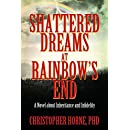 Shattered Dreams at Rainbow's End: A Novel about Inheritance and Infidelity