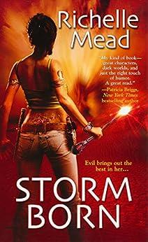 Storm Born (Dark Swan Book 1) by [Mead, Richelle]