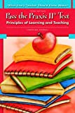 Pass the Praxis II: Principles of Learning & Teaching
