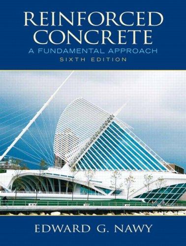 Reinforced Concrete: A Fundamental Approach (6th Edition)