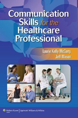 McCorry: Communications Skills for Health Care & Stedmans Medical Dictionary for Health Professions and Nursing Illu