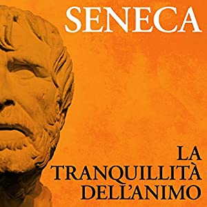 La tranquillità dell'animo Audiobook