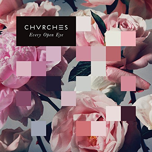 Every Open Eye Deluxe Chvrches product image