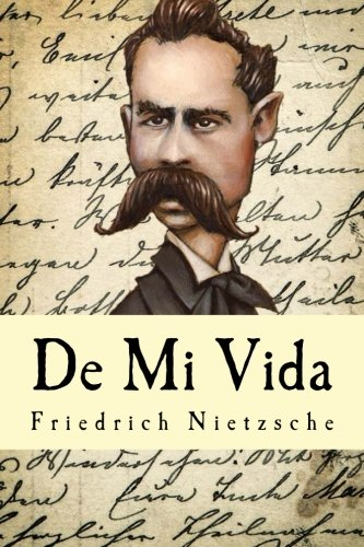 De Mi Vida  [Nietzsche, Friedrich] (Tapa Blanda)
