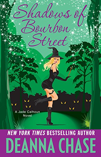 Shadows of Bourbon Street (The Jade Calhoun Series Book 5) by [Chase, Deanna]