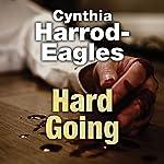 Hard Going | Cynthia Harrod-Eagles