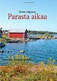 Parasta Aikaa, Heimo Talponen, 9522866970