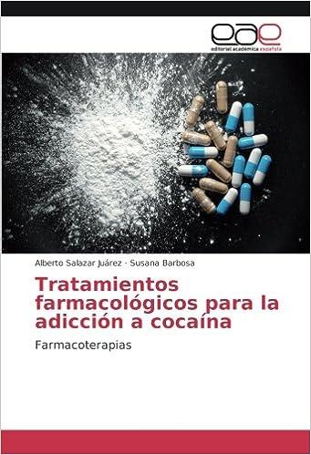 Tratamientos farmacológicos para la adicción a cocaína ...