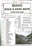 Idaho Gold and Gems, Ralp N. Preston and Monte L. Preston, 0965755819