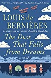 The Dust That Falls from Dreams: A Novel (Vintage International)