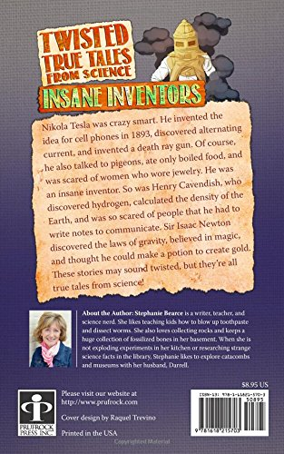 Twisted True Tales From Science Insane Inventors Stephanie Bearce 9781618215703 Amazon Books