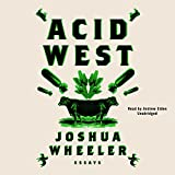 Acid West: Essays