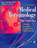 Package of Medical Terminology Online (Webct Format) and Medical Terminology Specialties : A Medical Specialties Approach with Patient Records, Masters and Masters, Regina, 0803613318