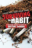 Surviving the Habit, Janice Lmsw Caadc Riley Msw, 1483687856