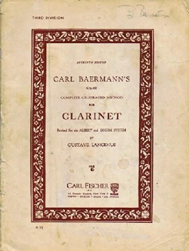 Carl Baermann's (Op. 63) Complete Celebrated Method for Clarinet: Third Division