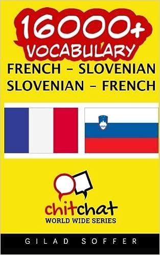 Book 16000+ French - Slovenian Slovenian - French Vocabulary