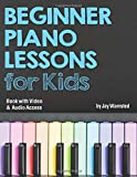 #8: Beginner Piano Lessons for Kids Book: with Online Video & Audio Access