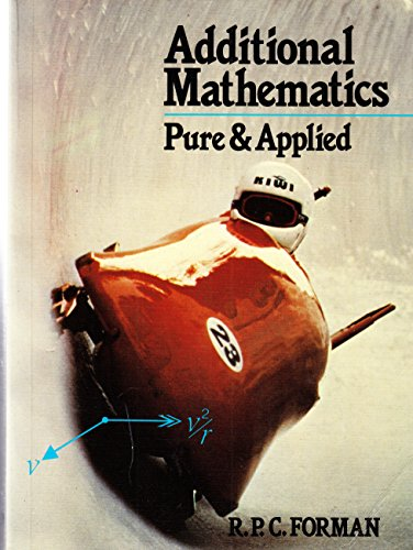 Additional Mathematics: Pure and Applied