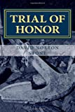 Trial of Honor, David Norton Stone, 0985493917