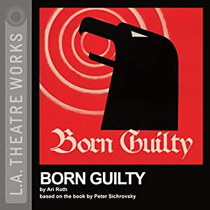 Born Guilty (Dramatized) Performance