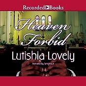 Heaven Forbid | Lutishia Lovely