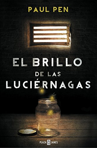 El brillo de las luciérnagas (Spanish Edition) by [Pen, Paul]
