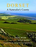 img - for Dorset, a Naturalist's County book / textbook / text book