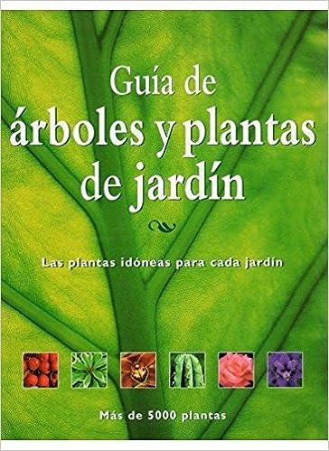 GUIA DE ARBOLES Y PLANTAS DE JARDIN GUÍAS DEL NATURALISTA-JARDINERÍA-PAISAJISMO: Amazon.es: RODD: Libros