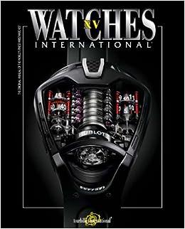 Watches International Volume XV: Volume XV: 15