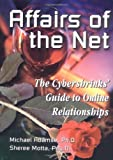 img - for Affairs of the Net: The Cybershrinks' Guide to Online Relationships by Michael Adamse Ph.D. (2000-01-01) book / textbook / text book