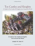 Toy Castles and Knights