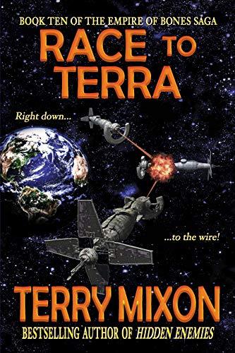 Race to Terra (Book 10 of The Empire of Bones Saga) (Empire Full)