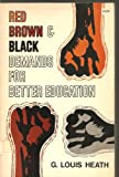 Red, Brown, and Black Demands for Better Education, G. Louis Heath, 0664249469