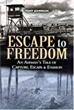 Escape to Freedom, Tony Johnson, 0850528941