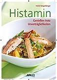Histamin: Genießen trotz Unverträglichkeiten