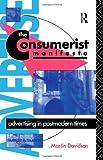 The Consumerist Manifesto, Martin P. Davidson, 0415046203
