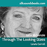 Through the Looking Glass and What Alice Found There | Lewis Carroll