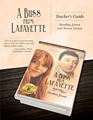 This guide is for A Buss From Lafayette, Dorothea Jensen's award-winning (Literary Classics, Purple Dragonfly, eLit Awards, etc.) historical novel for young readers. This guide contains bulletin board ideas, vocabulary exercises, varied stude...