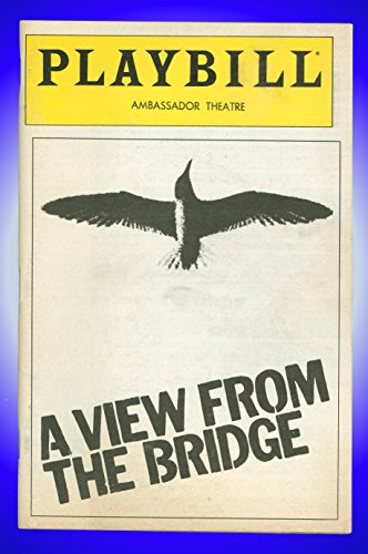 A Prospect From the Bridge, Broadway Playbill + Tony Lo Bianco, Rose Gregorio, Saundra Santiago, James Hayden, Robert Prosky, Alan Feinstein, John Shepard, Paul Perri, Stephen Mendillo