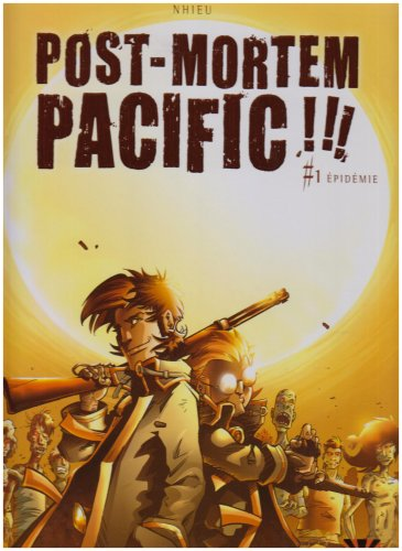 Post Mortem Pacific, Tome 1 (French Edition)