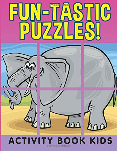 Fun tastic Puzzles Activity Book Kids