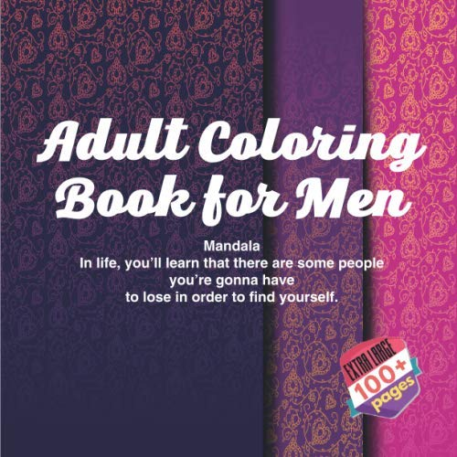 Preschool Halloween Movement Activities (Adult Coloring Book for Men Mandala - In life, you'll learn that there are some people you're gonna have to lose in order to find)