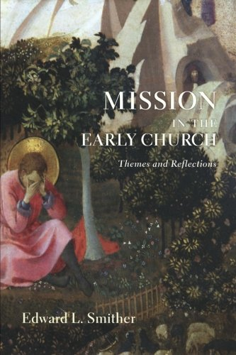 Mission in the Early Church: Themes and Reflections (Rights Of Non Muslim In Islamic State)