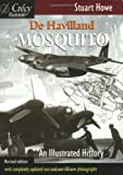 De Havilland Mosquito: An Illustrated History: 1 (Illustrated History (Crecy))