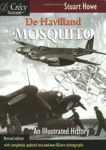 De Havilland Mosquito: An Illustrated History