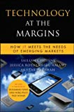 Technology at the Margins, Jessica Rothenberg Aalami and Akhtar Badshah, 0470639970