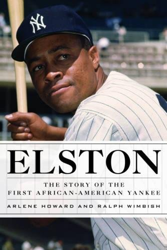 Books : Elston: The Story of the First African-American Yankee