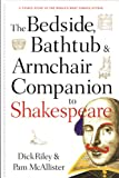 Bedside, Bathtub and Armchair Companion to Shakespeare, Riley, Dick and McAllister, Pam, 0826412505
